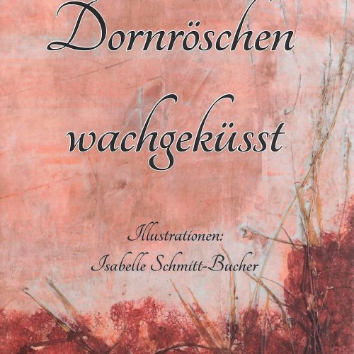 Dornoeschen_wachgeküsst